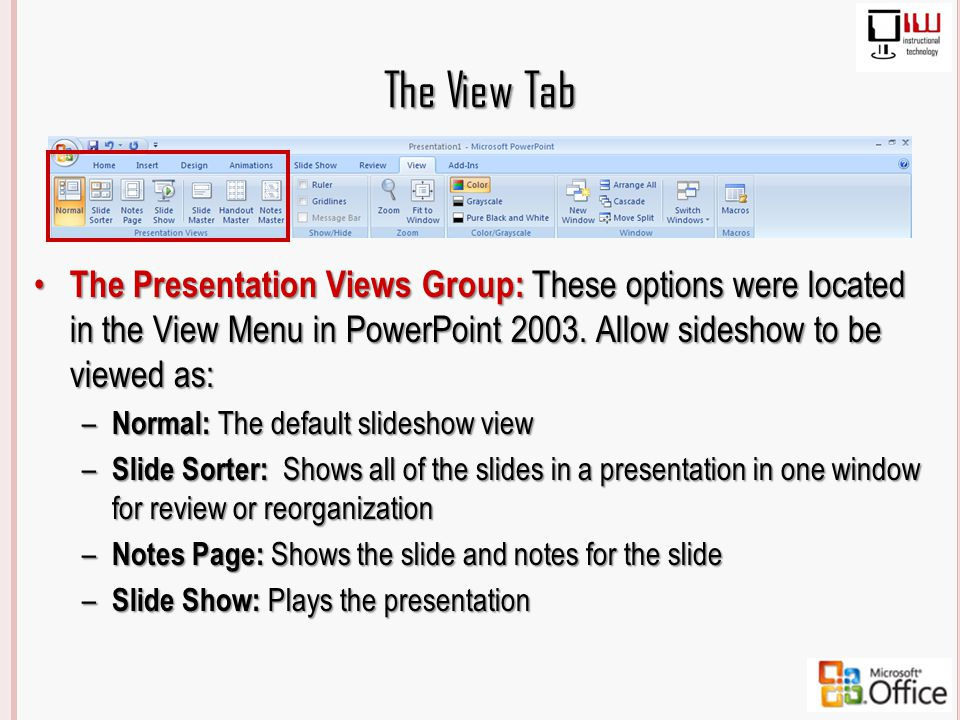 Powerpoint 2003 vs 2007 whats the difference ppt download the view tab the presentation views group these options were located in the view menu toneelgroepblik Images