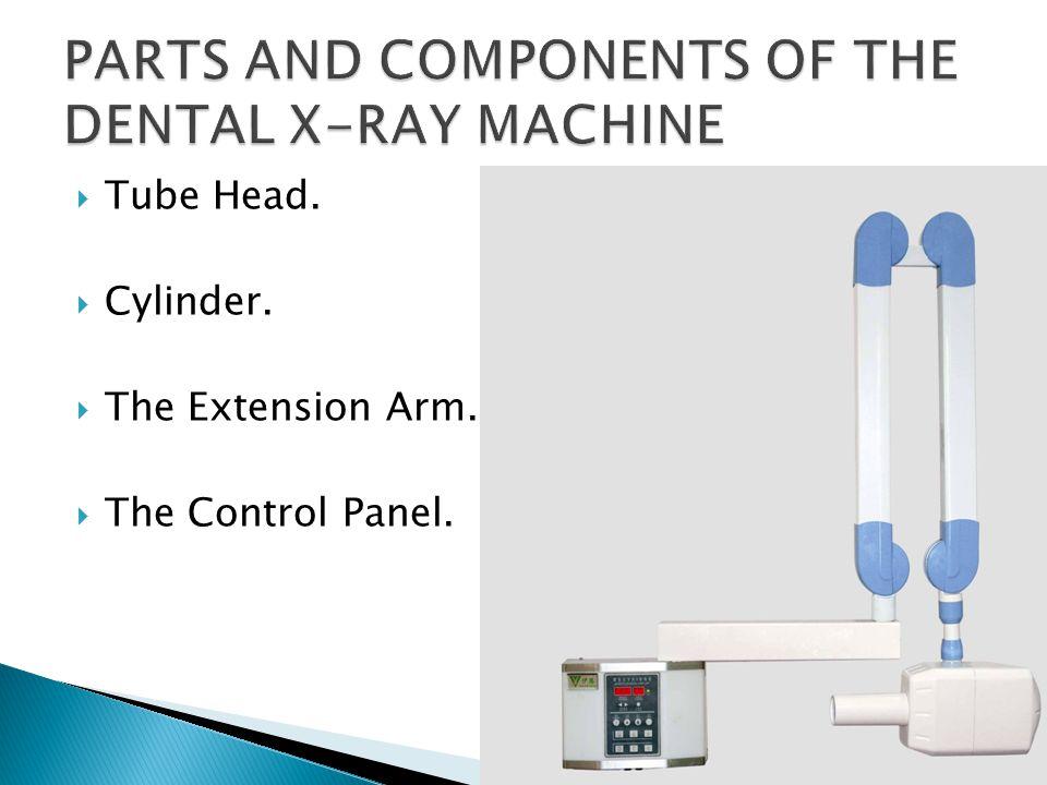 Dental x ray machine parts