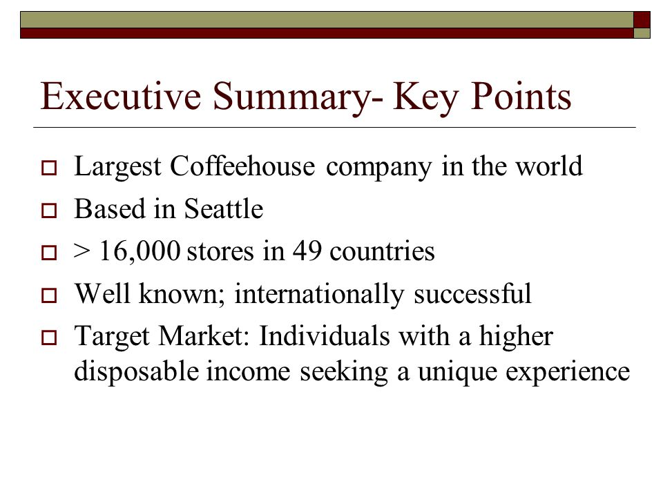 excutive summary of starbucks Starbucks corporation is an american coffee company and coffeehouse chain  starbucks was  in april 2017, schultz became executive chairman of  starbucks with johnson becoming president and ceo  in a brief review of the  580 model, consumer reports described the results of a comparative test of the  verismo 580.
