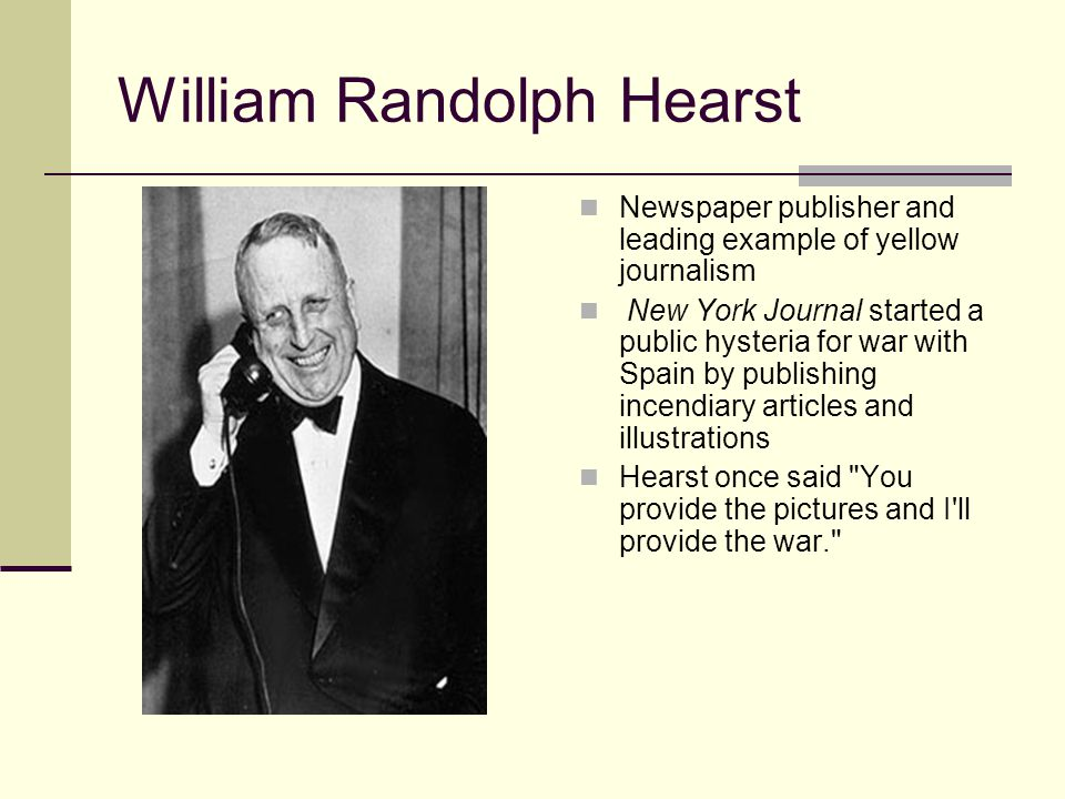 william randolph hearst essay William randolph hearst, a flamboyant, highly controversial american journalist, publisher, and politician, was born in san francisco on april 29, 1893.