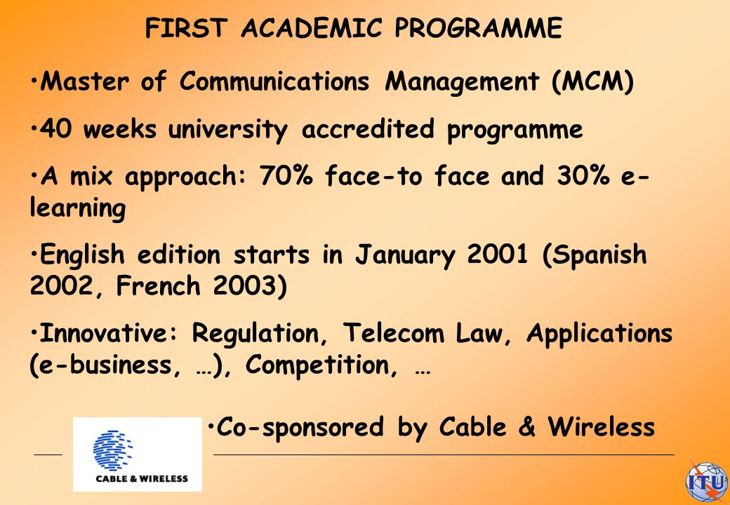 FIRST ACADEMIC PROGRAMME