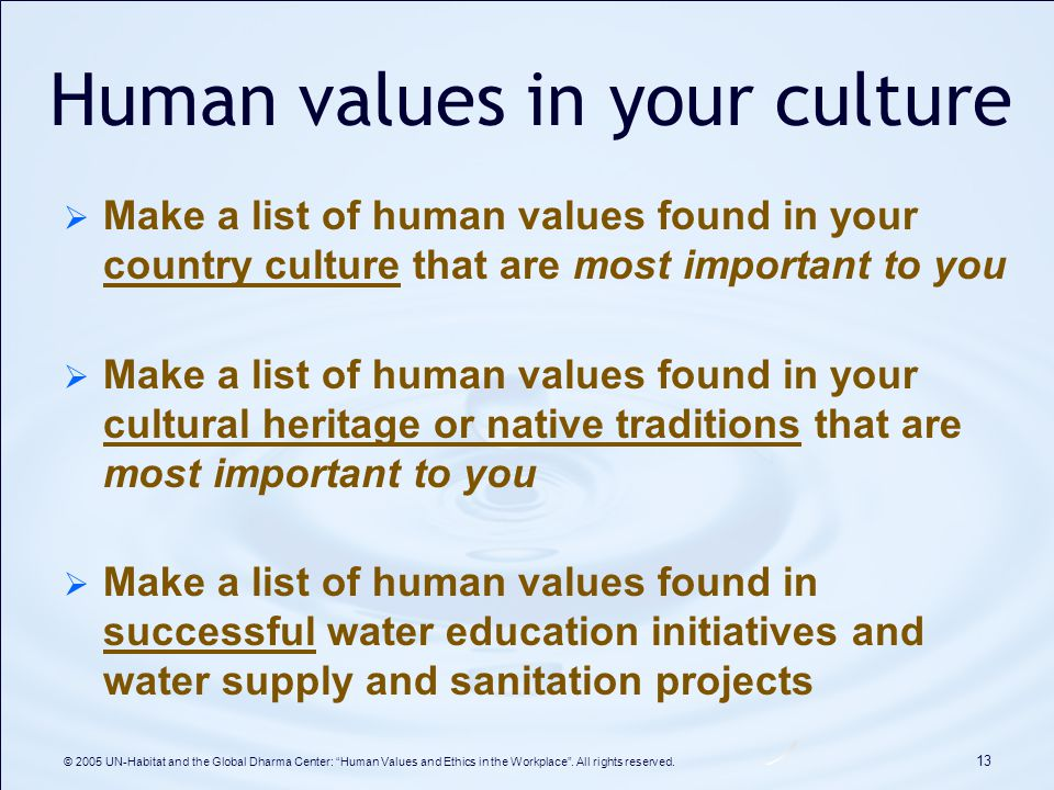 """importance of human values in education Human values - role of family, society and educational institutions in inculcating values what are human values values are """"things that have an intrinsic worth in usefulness or importance to the possessor,"""" or """"principles, standards, or qualities considered worthwhile or desirable"""" values constitute an."""