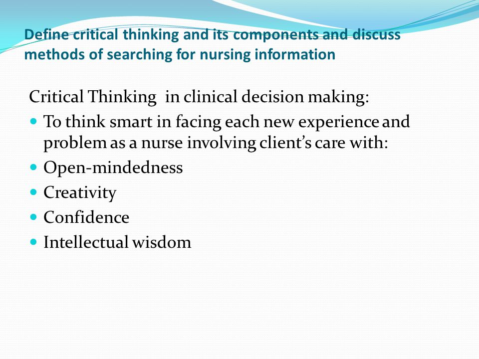 clinical decision making critical thinking