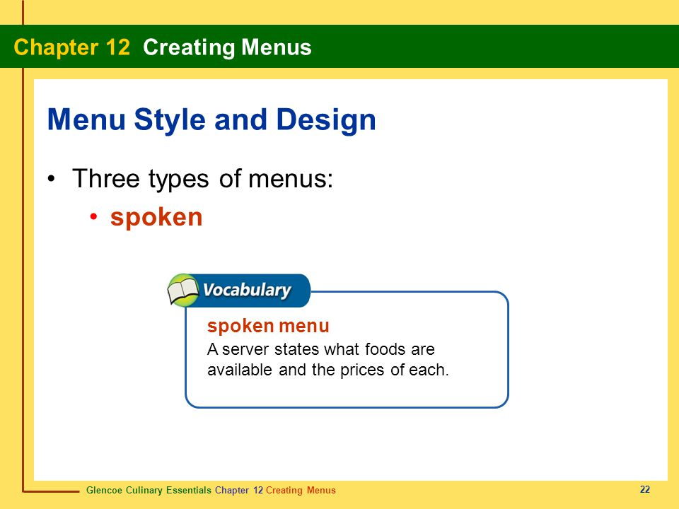 Menu Style and Design Three types of menus: spoken spoken menu