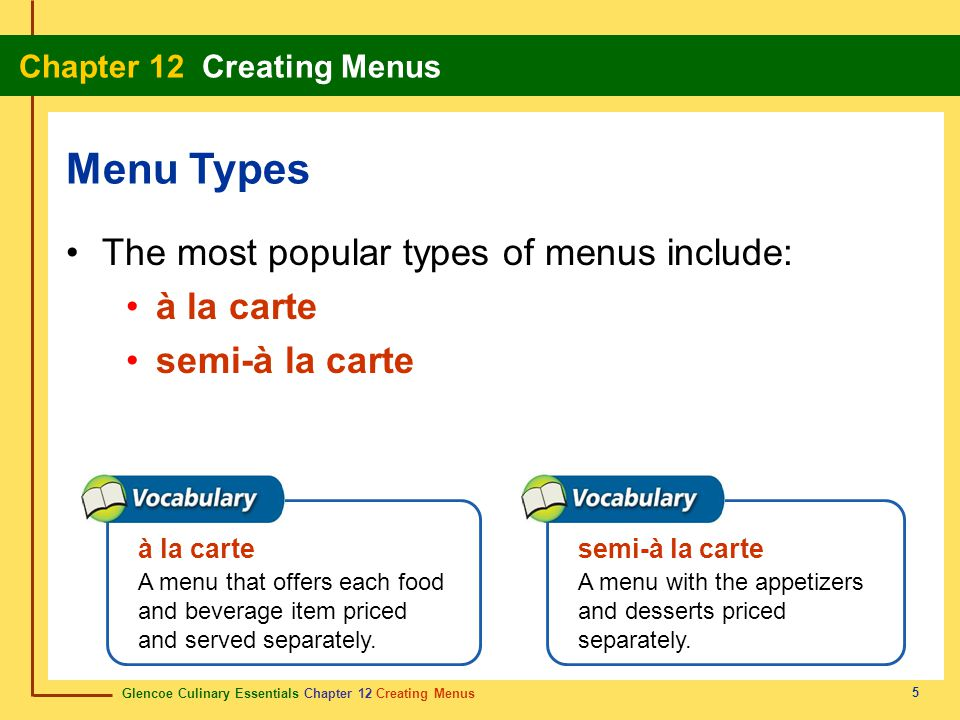 Menu Types The most popular types of menus include: à la carte