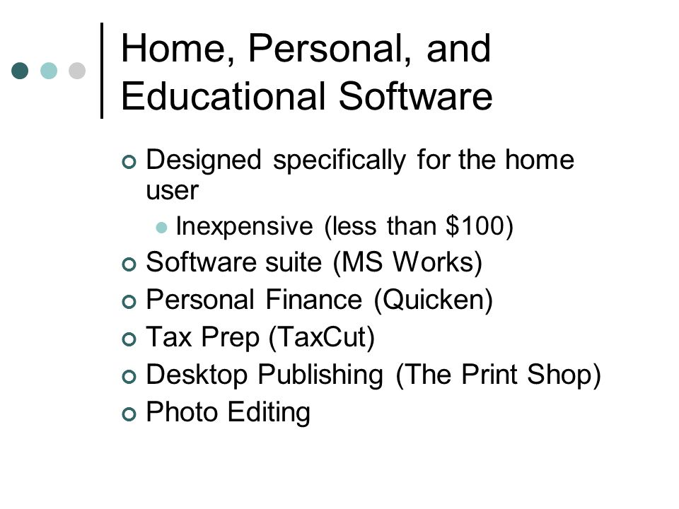 Home, Personal, and Educational Software