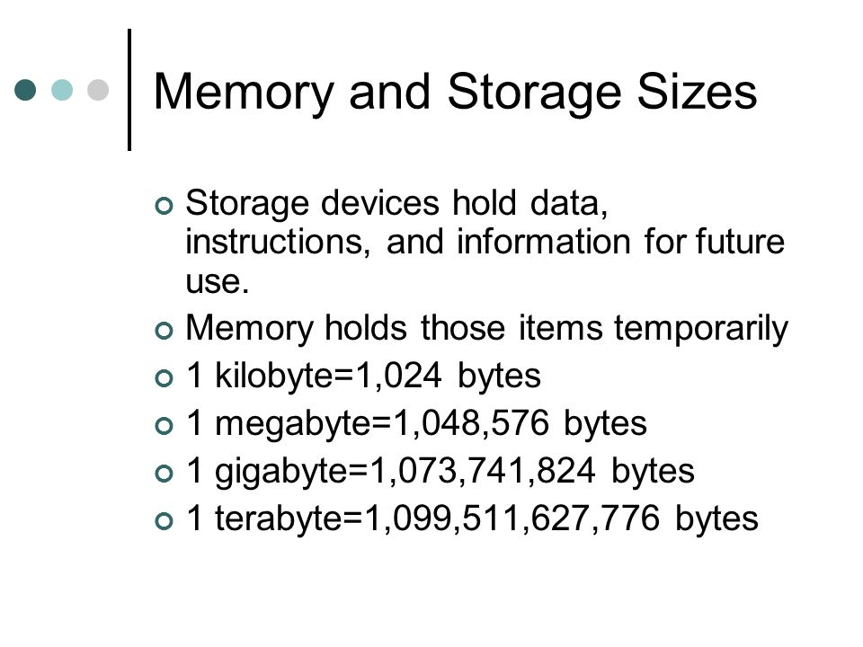 Memory and Storage Sizes