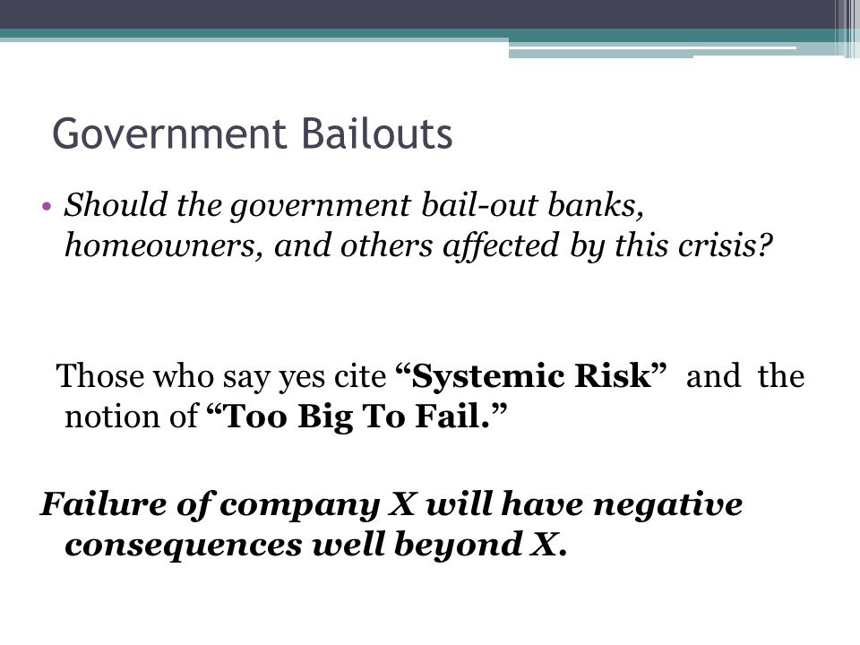 Essay on Government Bailouts