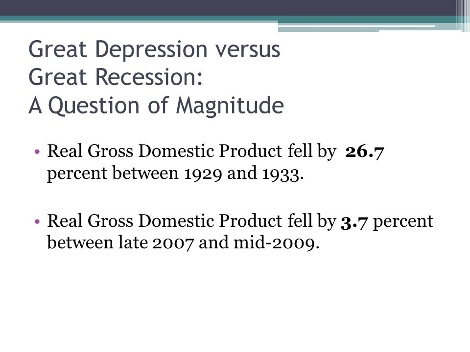 depression to recession contrast The great depression vs great recession in the advanced countries  this  represents a dramatic contrast with the policy stances of 80 years.