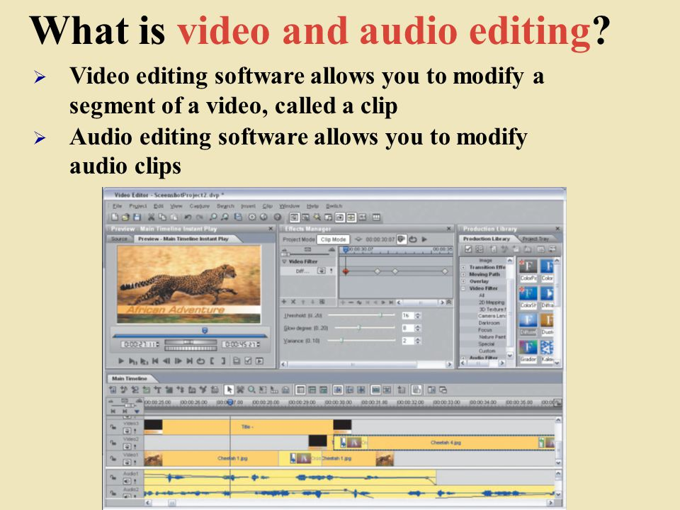 What is video and audio editing