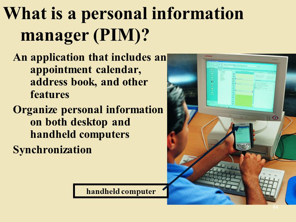What is a personal information manager (PIM)