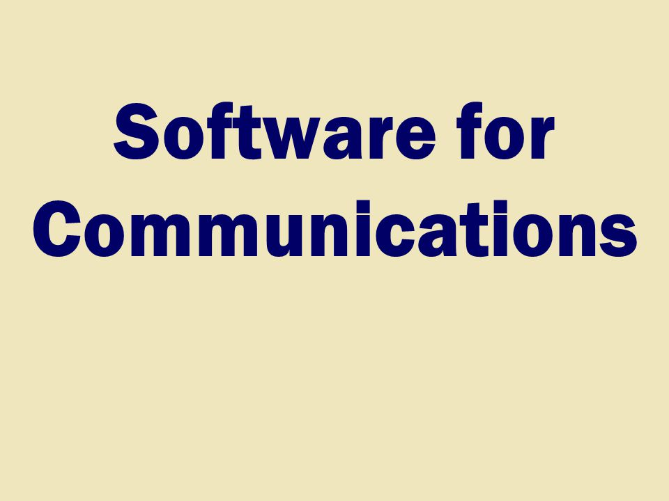 Software for Communications