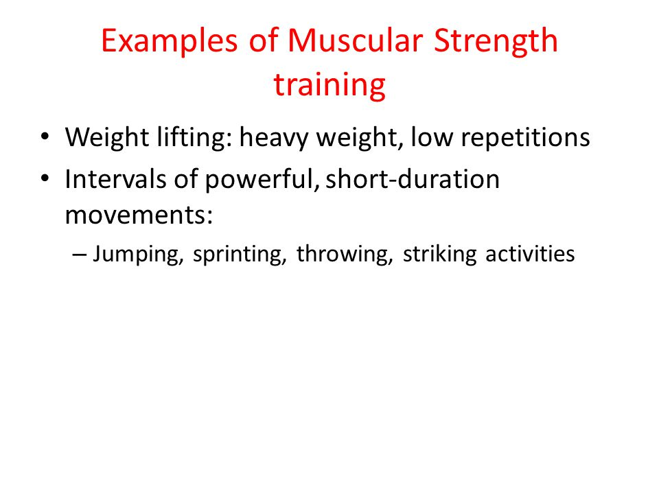Examples of Muscular Strength training