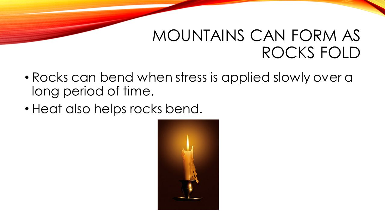 Movement of Rock Builds Mountains - ppt video online download