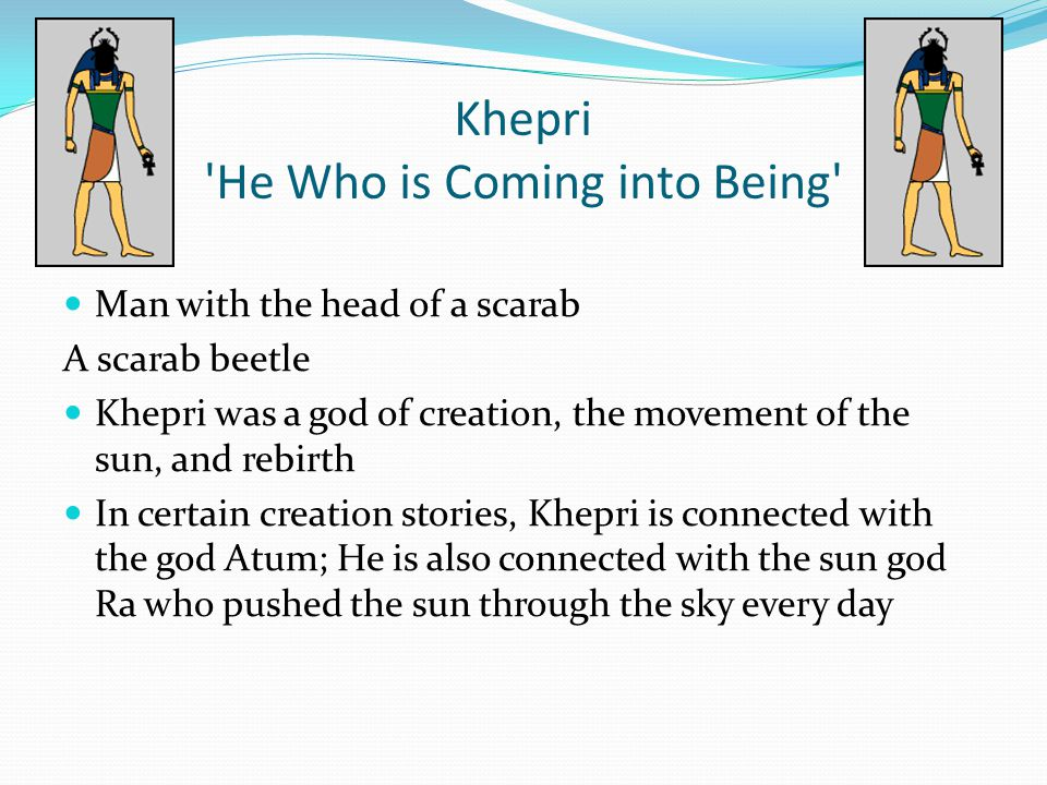 Khepri He Who is Coming into Being