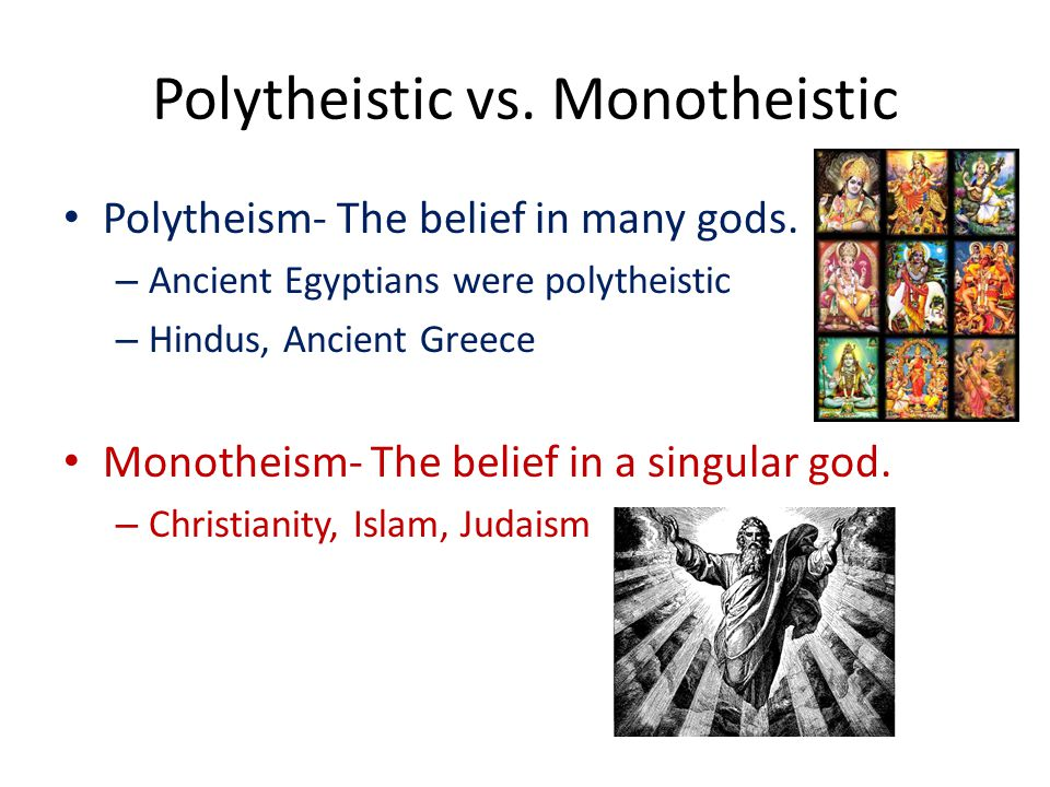 judaism polytheism The french writer ernest renan has propounded the theory that the monotheistic the doctrine of absolute monotheism but it may be said that the judaism.