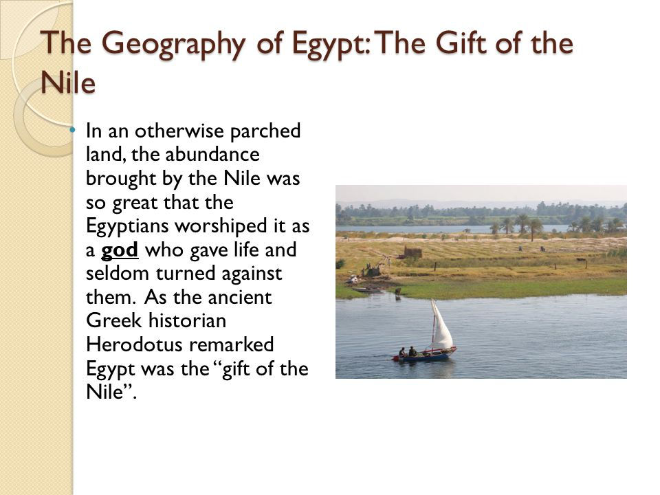 Why Is Egypt Called the Gift of the Nile?