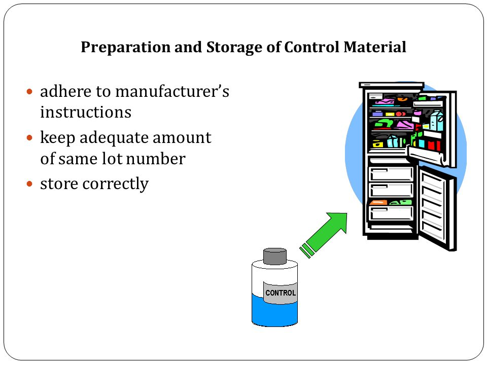 Preparation and Storage of Control Material