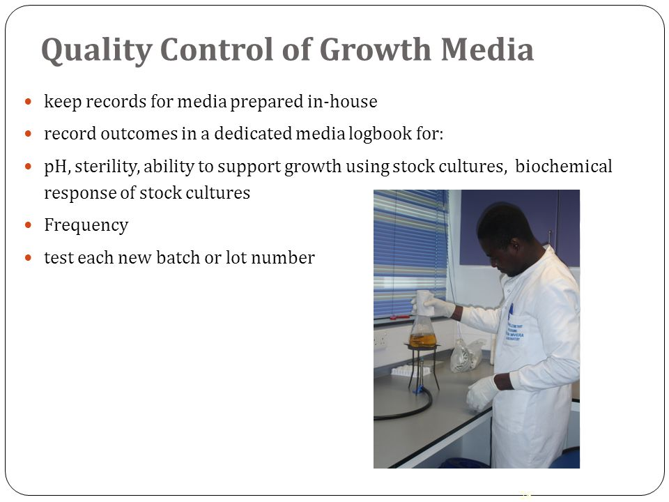 Quality Control of Growth Media