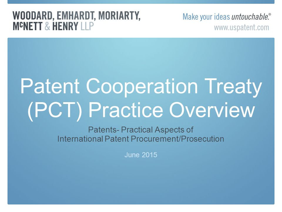 Patent Cooperation Treaty Pct Practice Overview Ppt Video Online