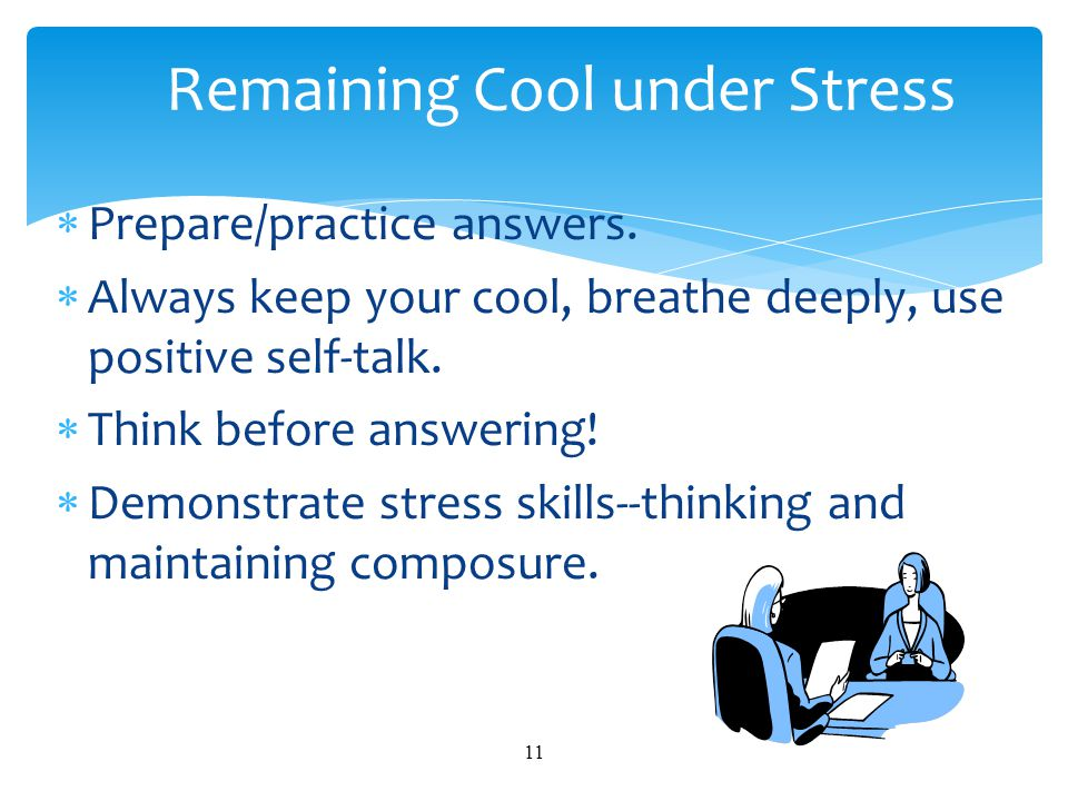 Remaining Cool under Stress