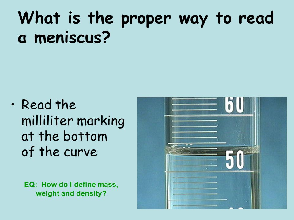 What is the proper way to read a meniscus