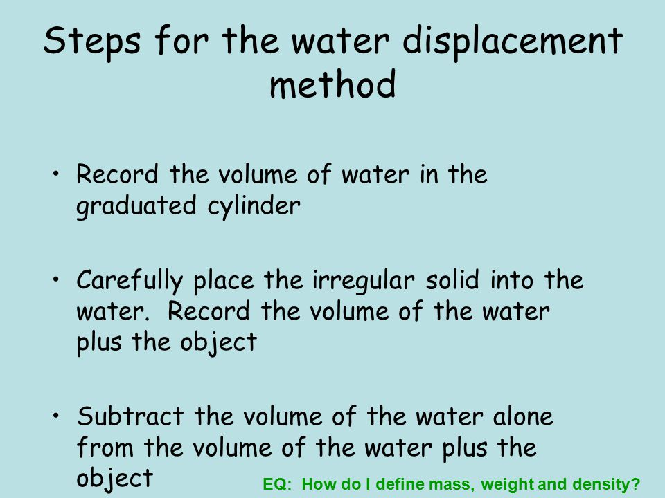 Steps for the water displacement method