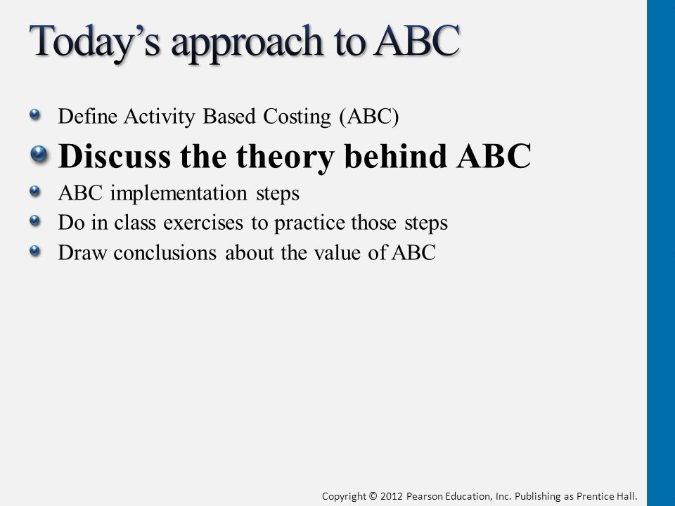 activity based costing and the theory Activity based costing topic gateway series 3 activity based costing definition and concept 'an approach to the costing and monitoring of activities which involves tracing.