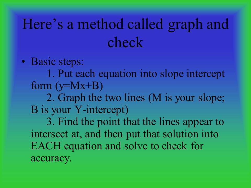 Here's a method called graph and check