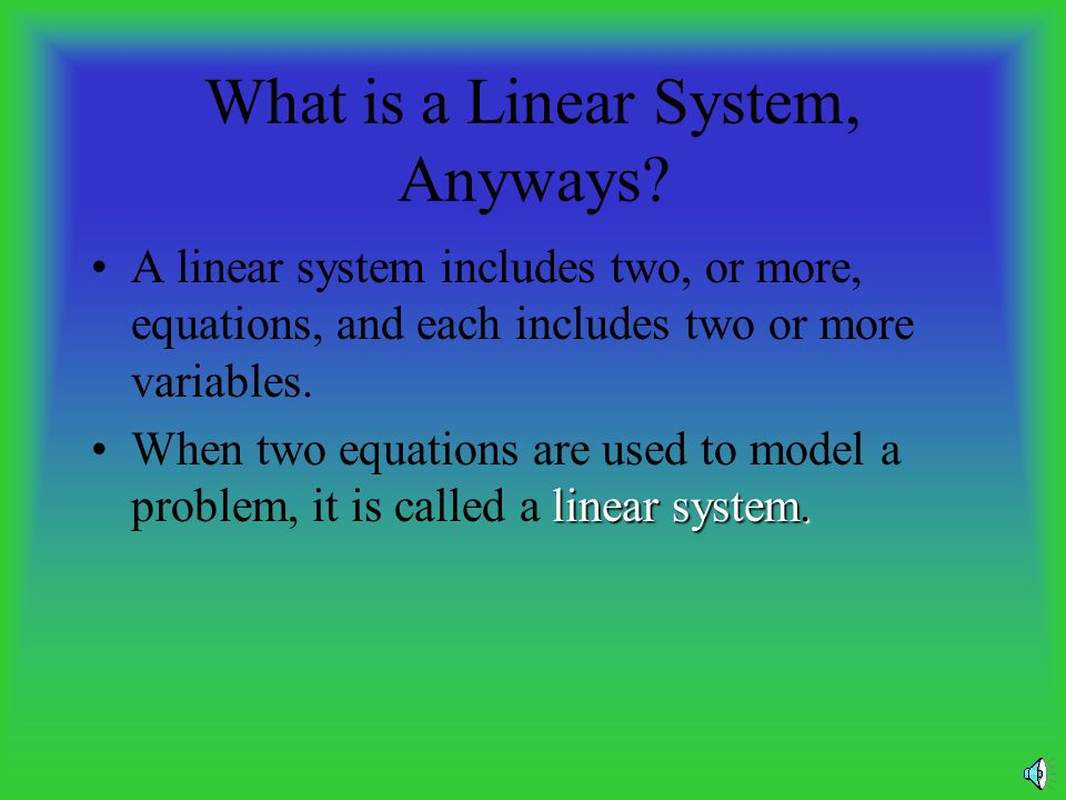 What is a Linear System, Anyways
