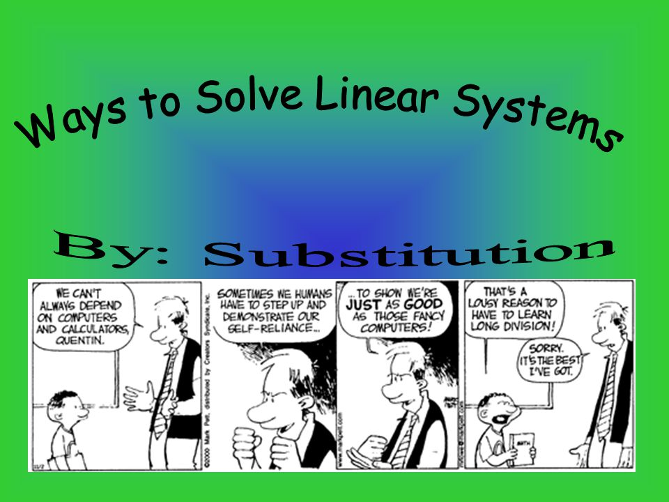 Ways to Solve Linear Systems