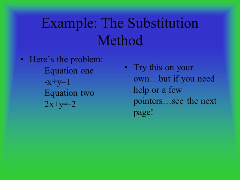 Example: The Substitution Method