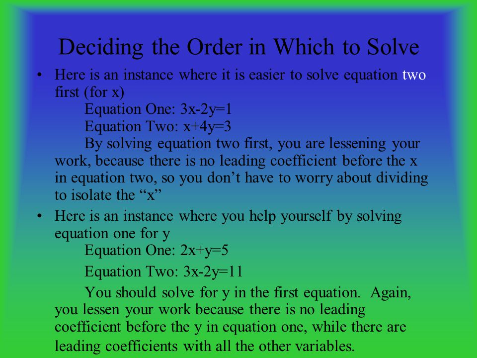 Deciding the Order in Which to Solve