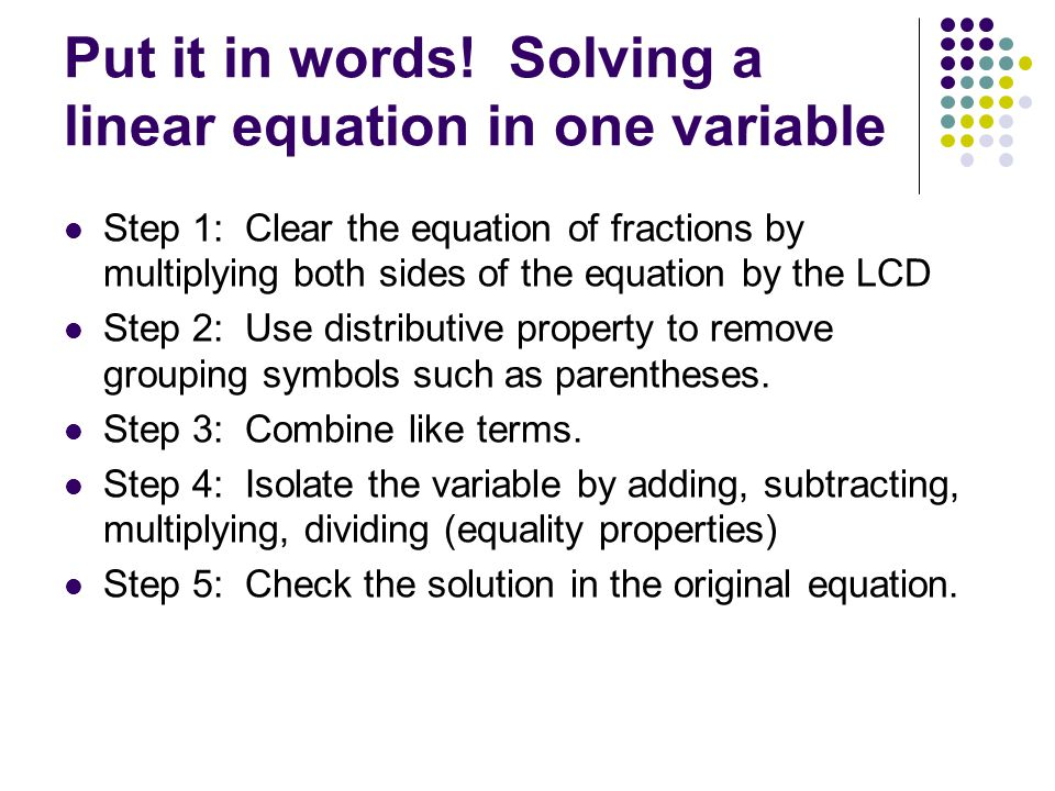 Put it in words! Solving a linear equation in one variable