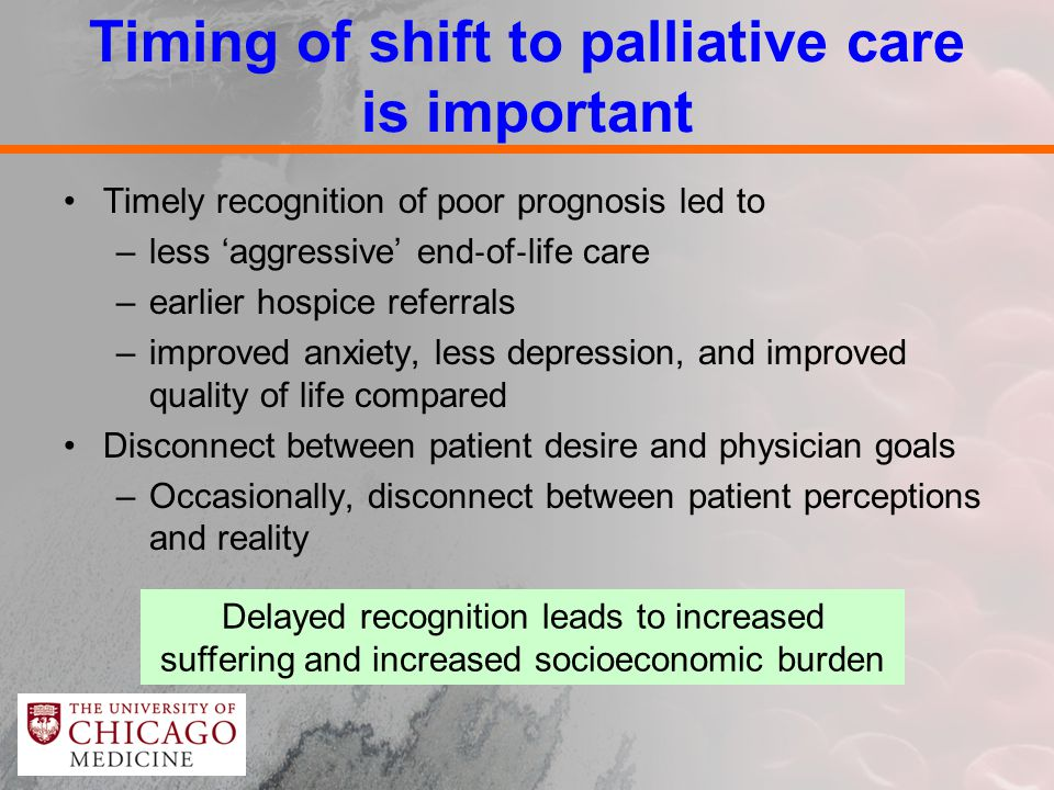 "timing of referrals for palliative care Referrals to palliative care may  that palliative care referrals were given ""late  the timing of palliative care referrals included."