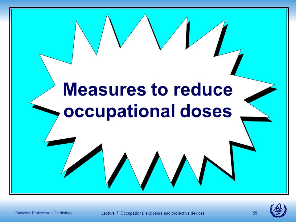 Measures to reduce occupational doses