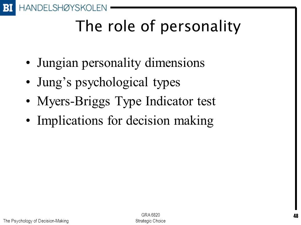how personality types and temperament affect decision making and problem solving skills Core skills decision making  personal excellence personality development problem solving  three basic components that greatly affect our personality.