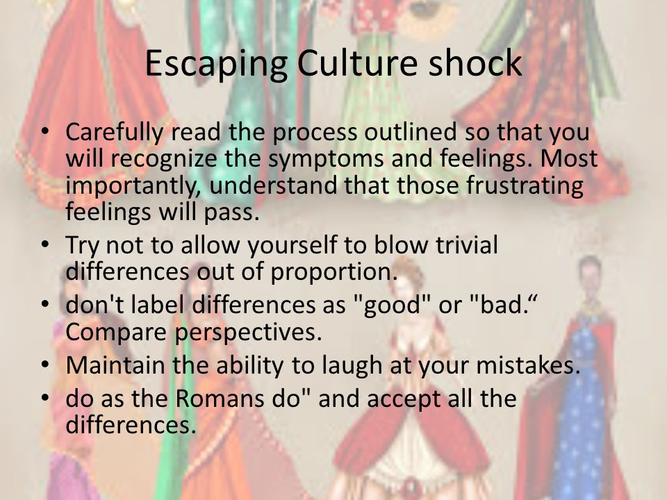 Escaping Culture shock