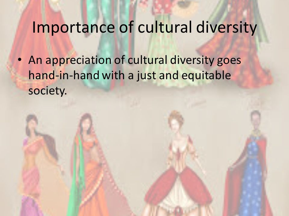 Importance of cultural diversity