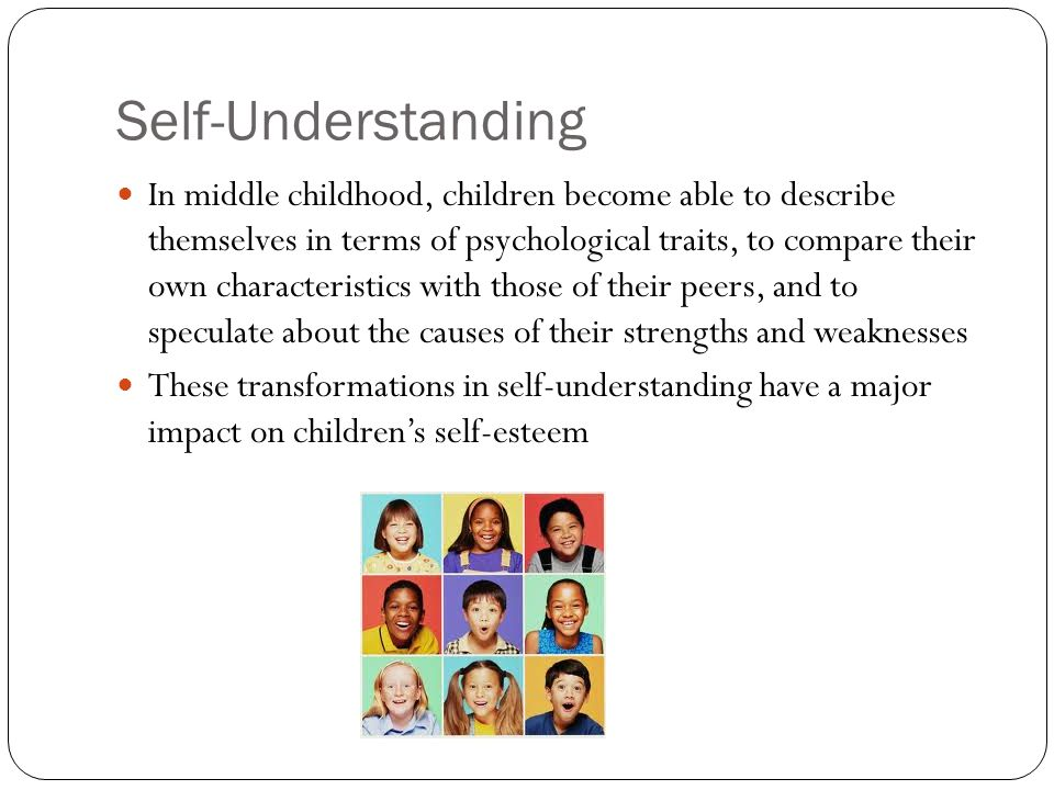 understanding children self esteem development essay Self esteem my self through personal development ones childhood plays and will play a huge role in their further development jean piaget, the swiss child.