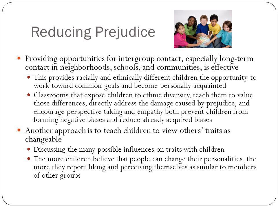 reducing prejudice in society Prejudice and discrimination based on race, ethnicity,  prejudice and discrimination based on  status in society can often set the stage for prejudice.