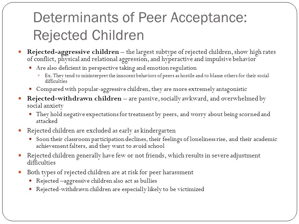 peer acceptance Childhood peer relationships: social acceptance, friendships, and peer networks mary e gifford-smitha, celia a brownellb, aduke university, durham, nc, usa.