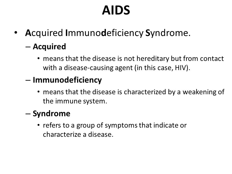 acquired immunodeficiency syndrome aids essay The human immunodeficiency virus and the acquired immunodeficiency syndrome virus, aids in general, acquired immunodeficiency complete essay.