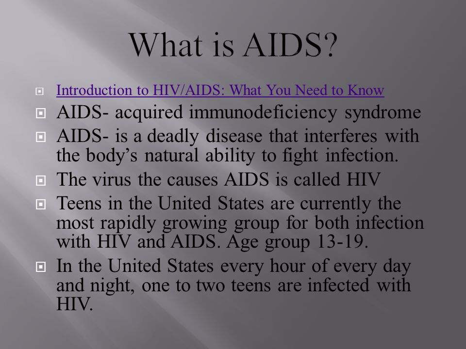 What is AIDS AIDS- acquired immunodeficiency syndrome