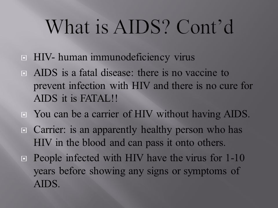 What is AIDS Cont'd HIV- human immunodeficiency virus