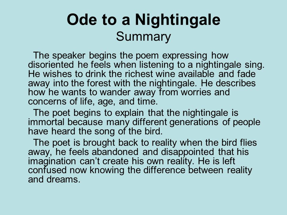 a summary of the poem ode to a nightingale by john keats John keats's 'ode to a nightingale', read by f scott fitzgerald  it's no surprise  that this poem was important to fitzgerald – it was from 'ode to a nightingale' that  fitzgerald found the title to his  in some melodious plot.