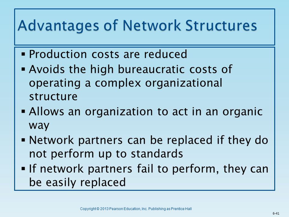 Advantages of Network Structures