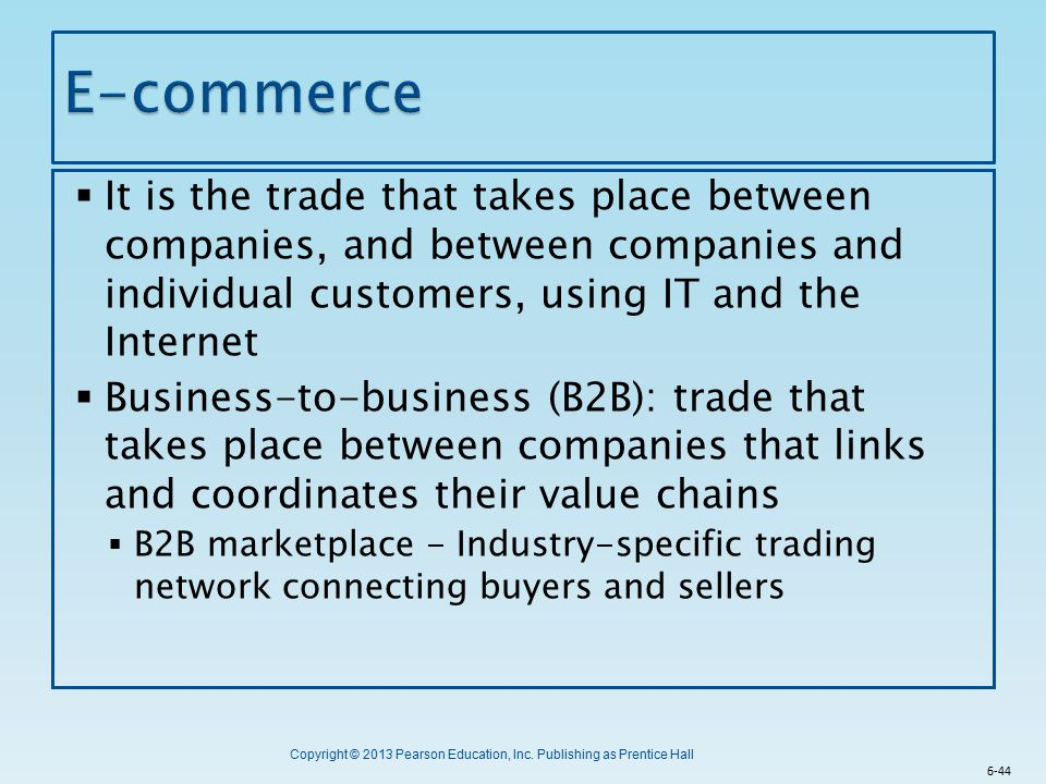E-commerce It is the trade that takes place between companies, and between companies and individual customers, using IT and the Internet.