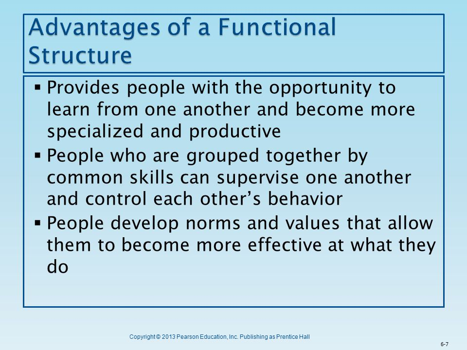 Advantages of a Functional Structure