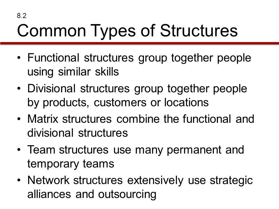 8.2 Common Types of Structures